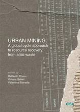 URBAN MINING: A global cycle approach to resource recovery from solid waste